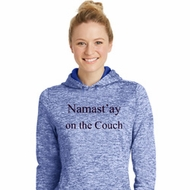 Yoga Namastay Home on the Couch Ladies Moisture Wicking Hoodie