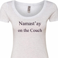Yoga Namastay Home on the Couch Ladies Scoop Neck Shirt
