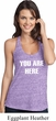 You Are Here Ladies T-Back Tank Top