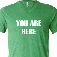 You Are Here Mens Tri Blend V-neck Shirt