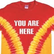 You Are Here Premium Tie Dye Shirt