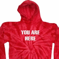 You Are Here Tie Dye Hoodie
