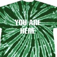 You Are Here Twist Tie Dye Shirt