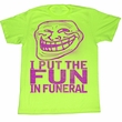You Mad Shirt Funeral Crasher Adult Neon Green Tee T-Shirt