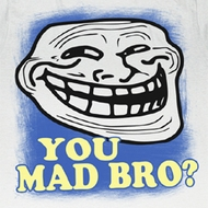 You Mad Shirt U Mad Bro Blue Border Troll Adult White Tee T-Shirt