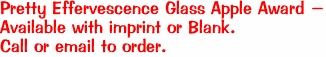 Pretty Effervescence Glass Apple Award - Available with imprint or Blank. Call or email to order.