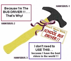 School Bus Driver Hammer - 3 Versions