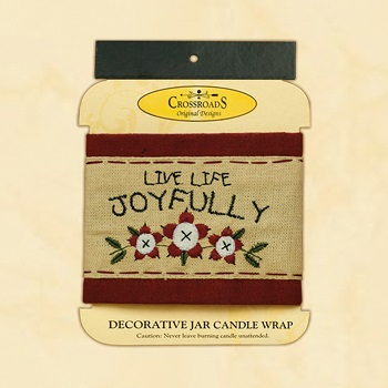 "Decorative Jar Candle Wrap - ""Live Life Joyfully Candle Wrap"""