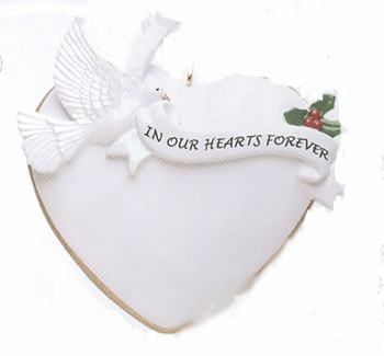 "Christmas Ornament - ""In Our Hearts Forever Ornament"""