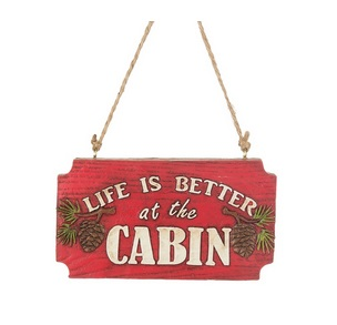 """Christmas Ornament - """"Life Is Better At The Cabin"""""""