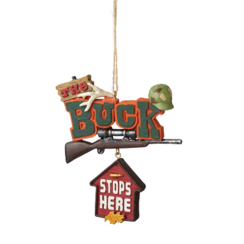 "Christmas Ornament - ""The Buck Stops Here... Ornament"""