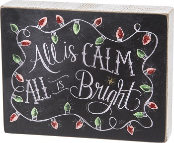 """Decorative Box Sign - """"All Is Calm All Is Bright... Box Sign"""""""