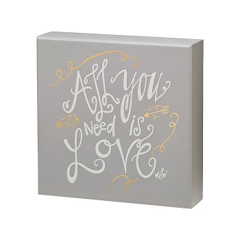 "Decorative Box Sign - ""All You Need Is Love...Box Sign"""