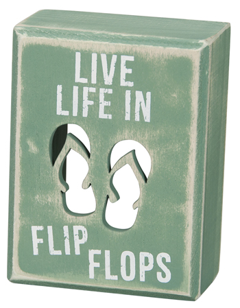 "Decorative Box Sign - ""Flip Flops...Box Sign"""
