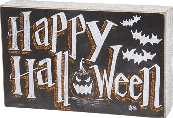 "Decorative Box Sign - ""Happy Halloween... Box Sign"""