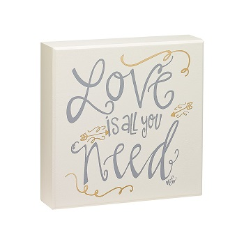 "Decorative Box Sign - ""Love Is All You Need... Box Sign"""
