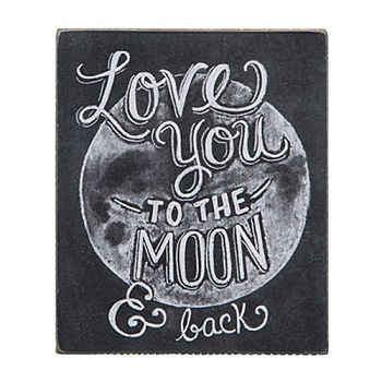 "Decorative Box Sign - ""Love Your To The Moon.. Box Sign"""