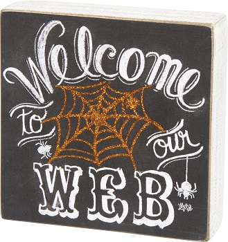 "Decorative Box Sign - ""Welcome To Our Web... Box Sign"""