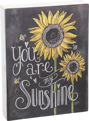 "Decorative Box Sign - ""You Are My Sunshine"""