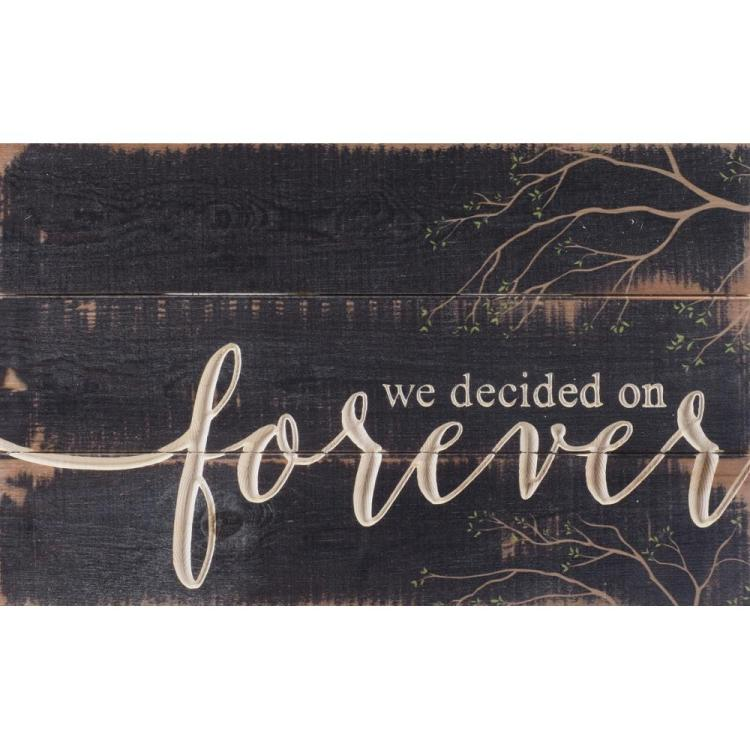"Decorative Carved Calligraphy Wall Sign - ""We Decided On Forever"""