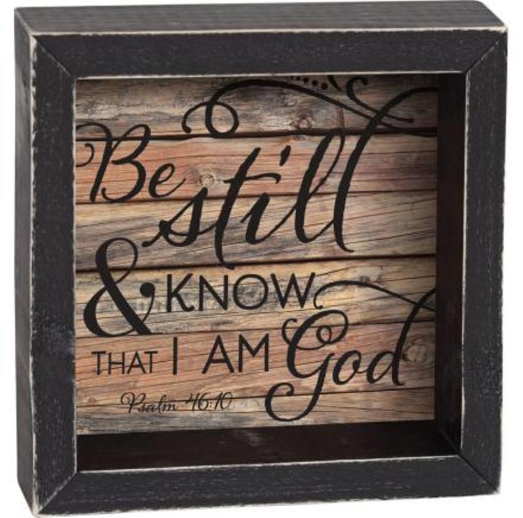 "Decorative Shadow Box Sign - ""Be Still"""