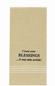 "Dish Towel - ""Count Your Blessings.... Dish Towel"""