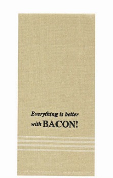 "Dish Towel - ""Everything Is Better With Bacon.... Dish Towel"""