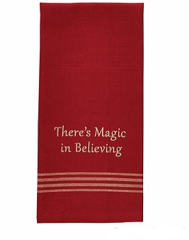 "Dish Towel - ""There's Magic In Believing Dish Towel"""