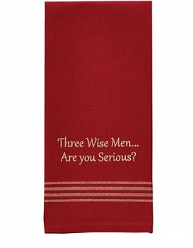 "Dish Towel - ""Three Wise Men... Are You Serious? Dish Towel"""
