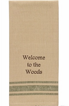 "Dish Towel - ""Welcome To The Woods.... Dish Towel"""