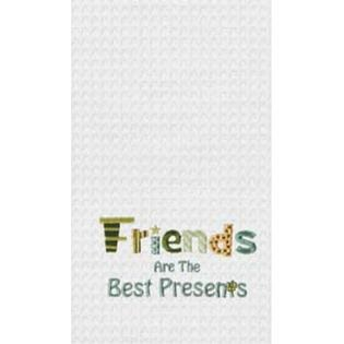 "Kitchen Towel - ""Friends Are The Best Presents"""