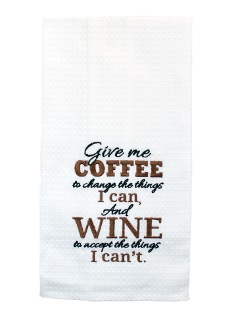 "Kitchen Towel - ""Give Me Coffee To Change The Things I Can.."""