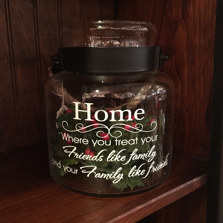 "Message Jar - ""Home, Where You Treat Your Friends..."" - 8"""