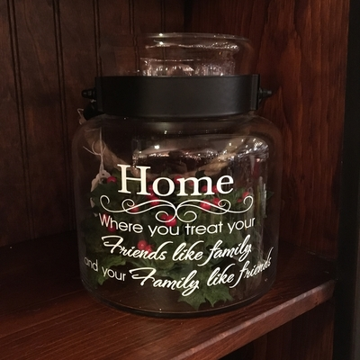 """Message Jar - """"Home, Where You Treat Your Friends..."""" - 8"""""""