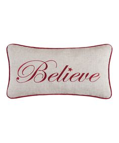 "Pillow - ""Believe� Pillow"""