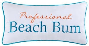 "Pillow - ""Professional Beach Bum"""