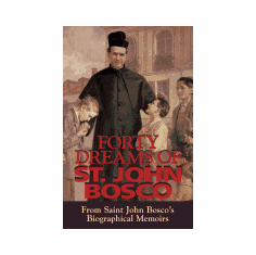 40 DREAMS OF ST. JOHN BOSCO