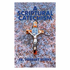 A SCRIPTURAL CATECHISM EXPANDED EDITION