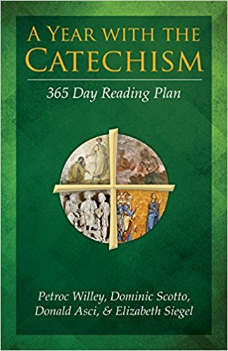 A YEAR WITH THE CATECHISM: A 365 DAY READING PLAN