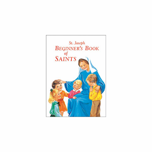 BEGINNER'S BOOK OF SAINTS