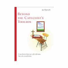 BEYOND THE CATECHIST'S TOOL BOX