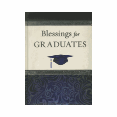 BLESSINGS FOR GRADUATES