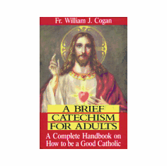 BRIEF CATECHISM FOR ADULTS