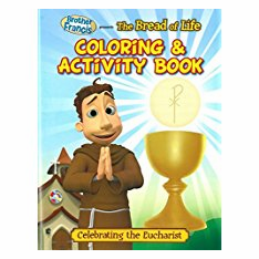 BROTHER FRANCIS COLORING & ACTIVITY BOOK--BREAD OF LIFE