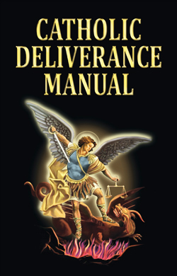 CATHOLIC DELIVERANCE MANUAL