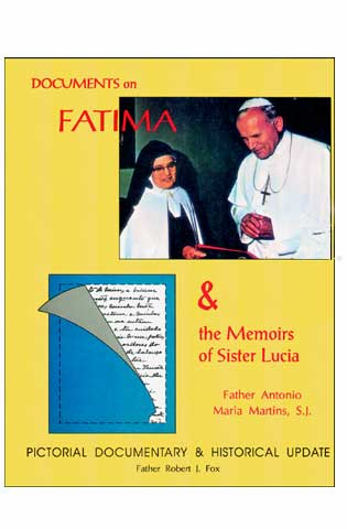 DOCUMENTS ON FATIMA & THE MEMOIRS OF SISTER LUCIA