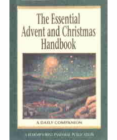 ESSENTIAL ADVENT & CHRISTMAS HANDBOOK