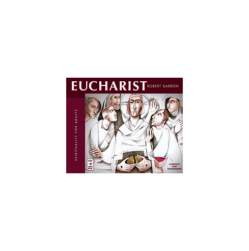 EUCHARIST: SPIRITUALITY FOR ADULTS