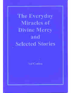 EVERYDAY MIRACLES OF DIVINE MERCY AND SELECTED STORIES