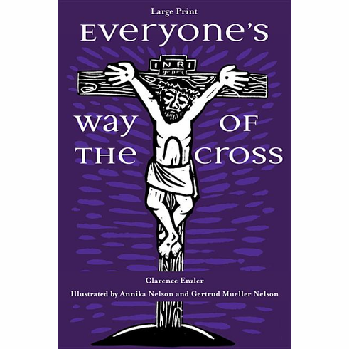 EVERYONE'S WAY OF THE CROSS-LARGE PRINT